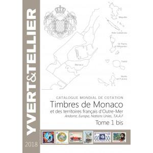 Nouveauté Catalogue Yvert et Tellier des Timbres de Monaco et Tom 2018 Tome 1 bis Neuf