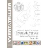 Nouveauté Catalogue Yvert et Tellier des Timbres de Monaco et Tom 2017 Tome 1 bis