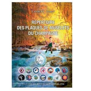 Répertoire des Plaques de Muselets du Champagne. LAMBERT 2018 Tome 1