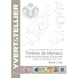 Catalogue Yvert et Tellier des Timbres de Monaco et Tom 2017 Tome 1 bis